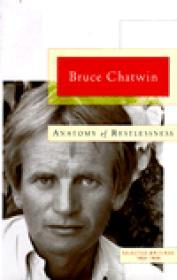 Anatomy of Restlessness: Selected Writings 1969-1989Chatwin, Bruce - Product Image
