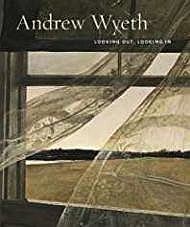 Andrew Wyeth: Looking Out, Looking InAnderson, Nancy - Product Image