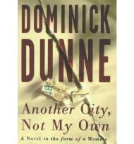 Another City, Not My Own: A Novel in the Form of a MemoirDunne, Dominick - Product Image