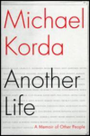 Another Life: A Memoir of Other PeopleKorda, Michael - Product Image