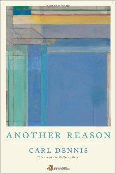 Another Reason (Poets, Penguin)Dennis, Carl - Product Image