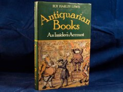 Antiquarian Books : An Insider's AccountLewis, Roy Harley - Product Image