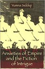 Anxieties of Empire and the Fiction of IntrigueSiddiqi, Yumna - Product Image
