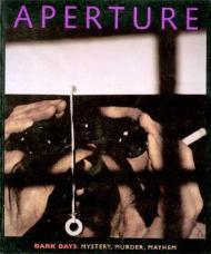 Aperture 149: Dark Days: Mystery, Murder, MayhemStaff, Aperture Foundation Inc. - Product Image