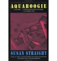 Aquaboogie: A Novel in StoriesStraight, Susan - Product Image