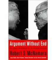 Argument Without End: In Search of Answers to the Vietnam TragedyMcNamara, Robert S. - Product Image