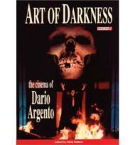 Art of Darkness: The Cinema of Dario ArgentoGallant, Chris John - Product Image