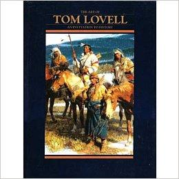 Art of Tom Lovell: An Invitation to History, TheHedgpeth, Don - Product Image