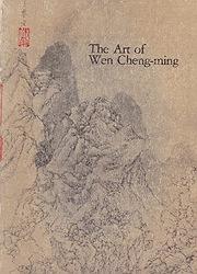 Art of Wen Cheng-ming, The (1470-1559)Edwards, Richard - Product Image