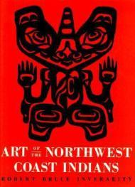 Art of the Northwest Coast Indians, Second editionby: Inverarity, Robert Bruce - Product Image