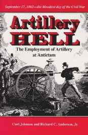 Artillery Hell: The Employment of Artillery at AntietamJohnson, Curt - Product Image