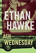 Ash WednesdayHawke, Ethan - Product Image