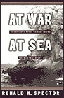 At War at Sea: Sailors and Naval Combat in the Twentieth CenturySpector, Ronald H. - Product Image