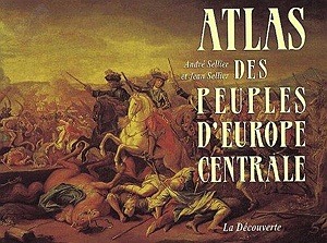 Atlas des peuples d'Europe centrale (French Edition)Sellier, Andre - Product Image