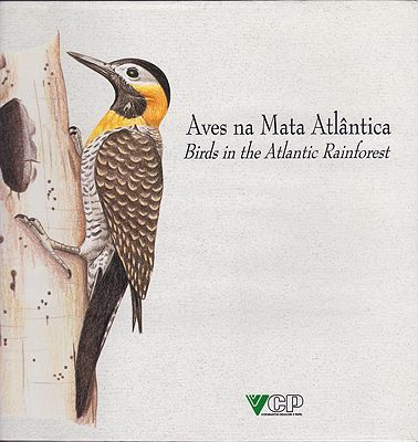 Aves Na Mata Atlantica [Birds in the Atlantic Rainforest]Lucila; Matsuori, Miriam Yumi Manzatti  - Product Image