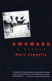 Awkward: A Detourby: Cappello, Mary - Product Image