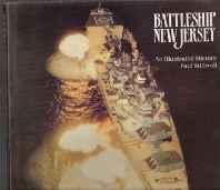 BATTLESHIP NEW JERSEY: AN ILLUSTRATED HISTORYStillwell, Paul - Product Image