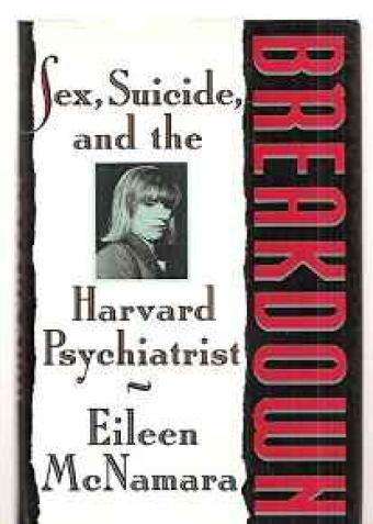 BREAKDOWN: SEX, SUICIDE AND THE HARVARD PSYCHIATRISTMcNamara, Eileen - Product Image