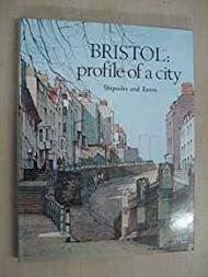 BRISTOL: PROFILE OF A CITYSHIPSIDES, HELENA and Frank Eason  - Product Image