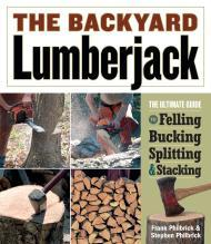 Backyard Lumberjack, The Philbrick, Frank - Product Image