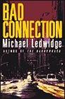 Bad ConnectionLedwidge, Michael - Product Image