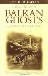 Balkan Ghosts: A Journey Through HistoryKaplan, Robert D. - Product Image