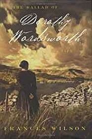 Ballad of Dorothy Wordsworth, The: A LifeWilson, Frances - Product Image
