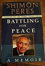 Battling For Peace: A Memoir (SIGNED AND INSCRIBED BY AUTHOR)Peres, Shimon - Product Image