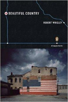 Beautiful Country (Poets, Penguin)Wrigley, Robert - Product Image