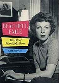 Beautiful Exile: The Life of Martha GellhornRollyson, Carl - Product Image