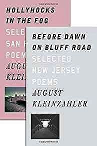 Before Dawn on Bluff Road / Hollyhocks in the Fog: Selected New Jersey Poems / Selected San Francisco PoemsKleinzahler, August - Product Image