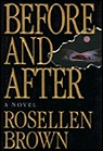 Before and After: A NovelBrown, Rosellen - Product Image
