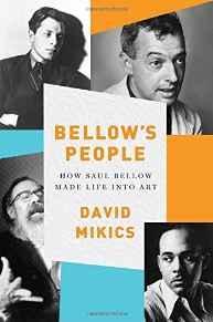 Bellow's People: How Saul Bellow Made Life Into ArtMikics, David - Product Image