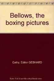 Bellows, the boxing picturesN/A, Illust. by: George Bellows  - Product Image