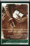 Beloved Sisters and Loving Friends: Letters from Rebecca Primus of Royal Oak, Maryland, and Addie Brown of Hartford, Connecticut, 1854-1868Griffin, Farah Jasmine (editor) - Product Image