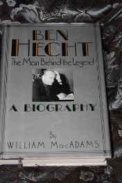 Ben Hecht: The Man Behind the LegendMacAdams, William - Product Image