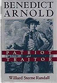 Benedict Arnold: Patriot and Traitor (SIGNED)Randall, Willard Sterne - Product Image