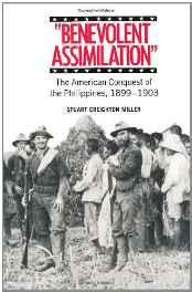 Benevolent Assimilation: The American Conquest of the Philippines, 1899-1903Miller, Stuart Creighton - Product Image