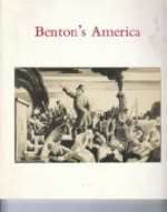 Benton's America: Works on paper and selected paintings : January 19 to March 2, 1991by: Dreishpoon, Douglas - Product Image