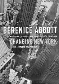 Berenice Abbott: Changing New YorkYochelson, Bonnie - Product Image