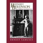 Bernard Berenson : The Making of a ConnoisseurSamuels, Ernest - Product Image