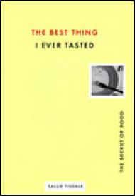 Best Thing I Ever Tasted, The - The Secret of FoodTisdale, Sallie - Product Image