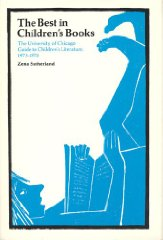 Best in Children's Books: The University of Chicago Guide to Children's Literature, 1973-78Sutherland, Zena - Product Image
