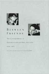 Between Friends: The Correspondence of Hannah Arendt and Mary McCarthy 1949-1975McCarthy, Mary - Product Image