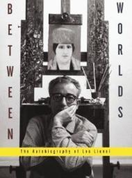 Between Worlds: The Autobiography of Leo LionniLionni, Leo - Product Image