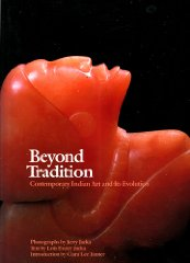 Beyond Tradition: Contemporary Indian Art and Its EvolutionJacka, Jerry D. - Product Image