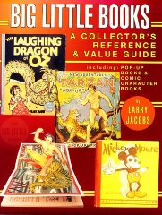 Big Little Books: A Collector's Reference and Value GuideJacobs, Larry - Product Image