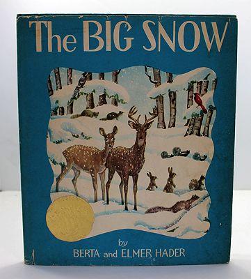 Big Snow, The (SIGNED COPY)Hader, Berta and Elmer, Illust. by: Berta and Elmer Hader - Product Image