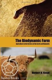 Biodynamic Farm, The: Agriculture in Service of the Earth and HumanityKoepf, Herbert H. - Product Image