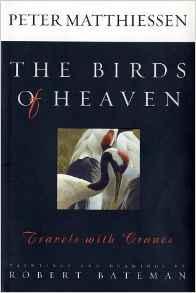 Birds of Heaven, The: Travels with CranesMatthiessen, Peter, Illust. by: Robert Bateman - Product Image